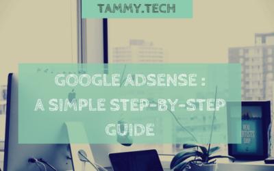 Google AdSense Setup: A Step By Step Guide